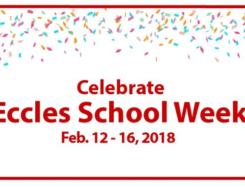 Join us to celebrate Eccles School Week from Feb. 12-16