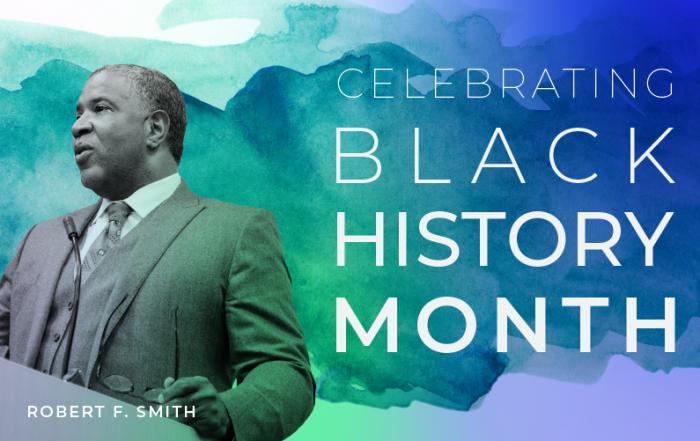 Black History Month Robert F. Smith
