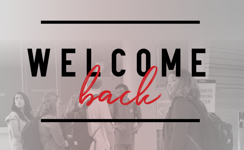 Welcome Back to Fall Semester 2020!