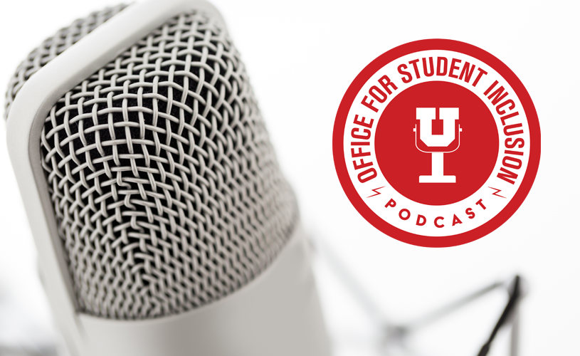 Check out the first episode of the Office for Student Inclusion Podcast