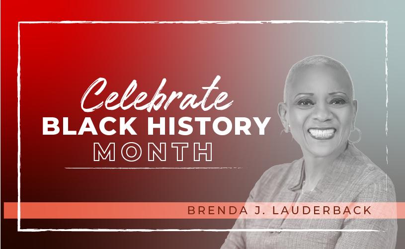 Black History Month: Brenda J. Lauderback