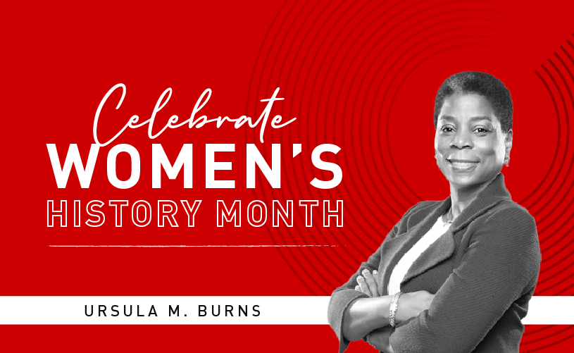 Women's History Month: Ursula M. Burns